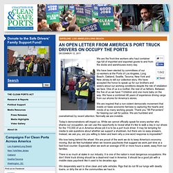An Open Letter from America's Port Truck Drivers on Occupy the Ports | Coalition for Clean and Safe Ports