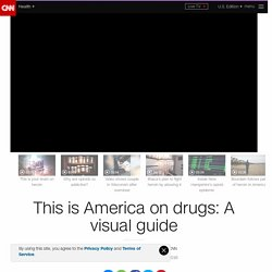 This is America on drugs: A visual guide