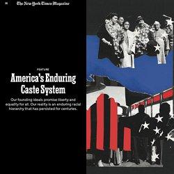America's Enduring Caste System