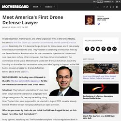 Meet America's First Drone Defense Lawyer