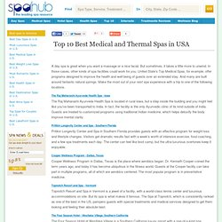 America's Top Ten Medical and Thermal Spas