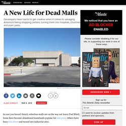 A New Life for Dead Malls