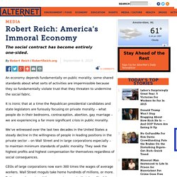 Robert Reich: America's Immoral Economy