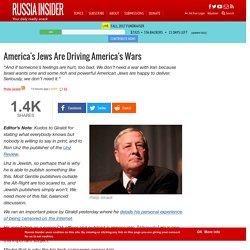America's Jews Are Driving America's Wars