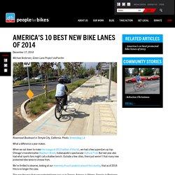 America's 10 best new bike lanes of 2014