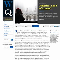 America: Land of Loners? by Daniel Akst