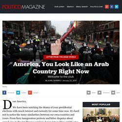 America, You Look Like an Arab Country Right Now