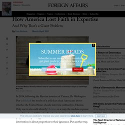 How America Lost Faith in Expertise