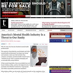 America's Mental Health Industry Is a Threat to Our Sanity