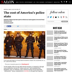 The cost of America's police state