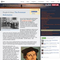God In America: People: The Protestant Reformation