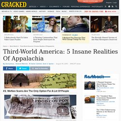Third-World America: 5 Insane Realities Of Appalachia
