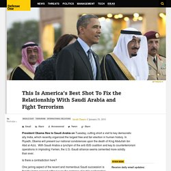 This Is America's Best Shot To Fix the Relationship With Saudi Arabia and Fight Terrorism
