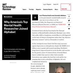 Why America's Top Mental Health Researcher Joined Alphabet