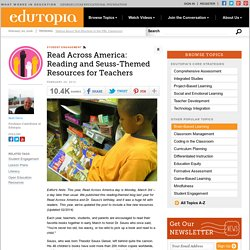 Read Across America: Reading and Seuss-Themed Resources for Teachers