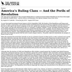 America's Ruling Class — And the Perils of Revolution