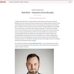 Rick Kelo – America's Secret Royalty - Richard Arthur Kelo - Quora