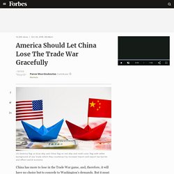 America Should Let China Lose The Trade War Gracefully