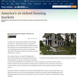 America's 10 sickest housing markets - Business - Real estate