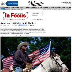 America: 50 States in 50 Photos - In Focus
