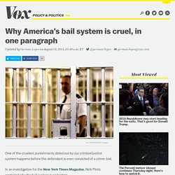 Why America's bail system is cruel, in one paragraph