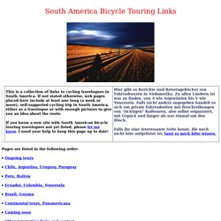 South America Bicycle Touring Links - travelogue collection