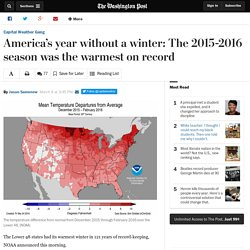 America's year without a winter: The 2015-2016 season was the warmest on record