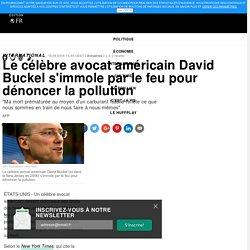 Le célèbre avocat américain David Buckel s'immole par le feu pour dénoncer la pollution