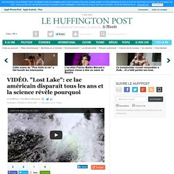 """""""Lost Lake"""": ce lac américain disparaît tous les ans et la science révèle pourquoi"""
