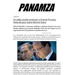 » Un lobby israélo-américain a financé François Hollande pour battre Martine Aubry
