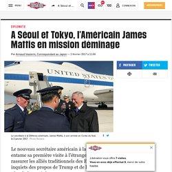 A Séoul et Tokyo, l'Américain James Mattis en mission déminage
