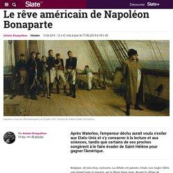 Le rêve américain de Napoléon Bonaparte