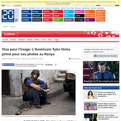 Visa pour l'image : L'Américain Tyler Hicks primé pour ses photos au Kenya