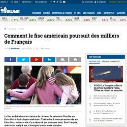 Comment le fisc américain poursuit des milliers de Français
