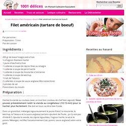 Filet américain (tartare de boeuf) - 1001 délices
