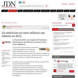 Un américain sur trois utilisera une tablette en 2014