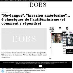 """""""Novlangue"""", """"invasion américaine""""... 6 classiques de l'antiféminisme (et comment y répondre)"""