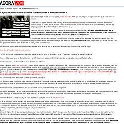 """La justice am ricaine autorise la torture des """"non-personnes"""" -"""