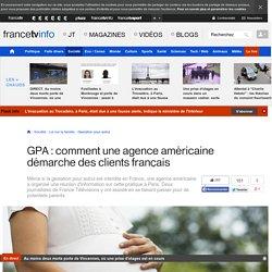 GPA : comment une agence américaine démarche des clients français