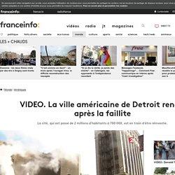 La ville américaine de Detroit renaît après la faillite