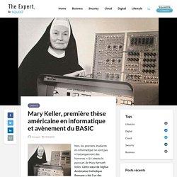 Mary Keller, première thèse américaine en informatique et avènement du BASIC - Blog TheExpert