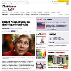 Elizabeth Warren, la femme qui réveille la gauche américaine