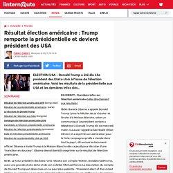 Résultat élection américaine: Trump remporte la présidentielle et devient président des USA