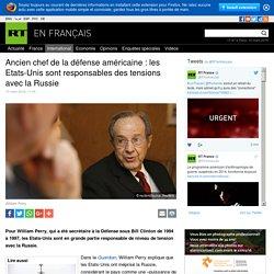 Ancien chef de la défense américaine : les Etats-Unis sont responsables des tensions avec la Russiesans titre