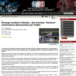 """Étrange incident à Roissy : des bombes """"factices"""" américaines découvertes par FedEx"""