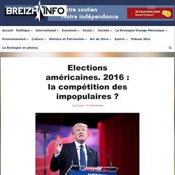 Elections américaines. 2016 : la compétition des impopulaires ?