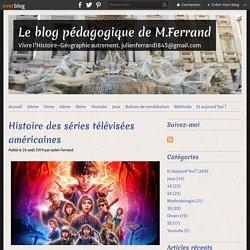 Histoire des séries télévisées américaines - Le blog pédagogique de M.Ferrand