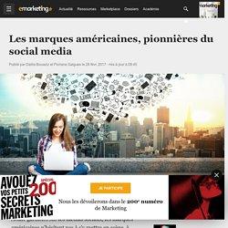 Les marques américaines, pionnières du social media - Social marketing
