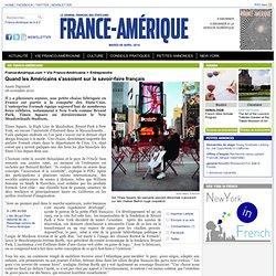 France-Amérique les américains s'assoient sur le savoir faire français