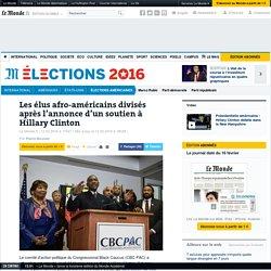 Les élus afro-américains divisés après l'annonce d'un soutien à Hillary Clinton